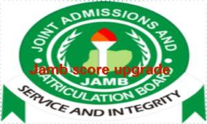2020 Jamb Score Upgrade With Guarantee