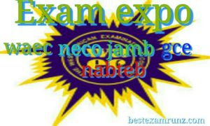 Exam Expo/Runz | Waec | Neco | Jamb| Gce | Nabteb