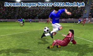 Dream League Soccer 2021 Download – DLS Mod Apk Latest Version